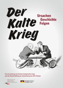 Ausstellung Kalter Krieg