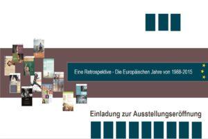 Ausstellung EU-Jahre 1988 bis 2015