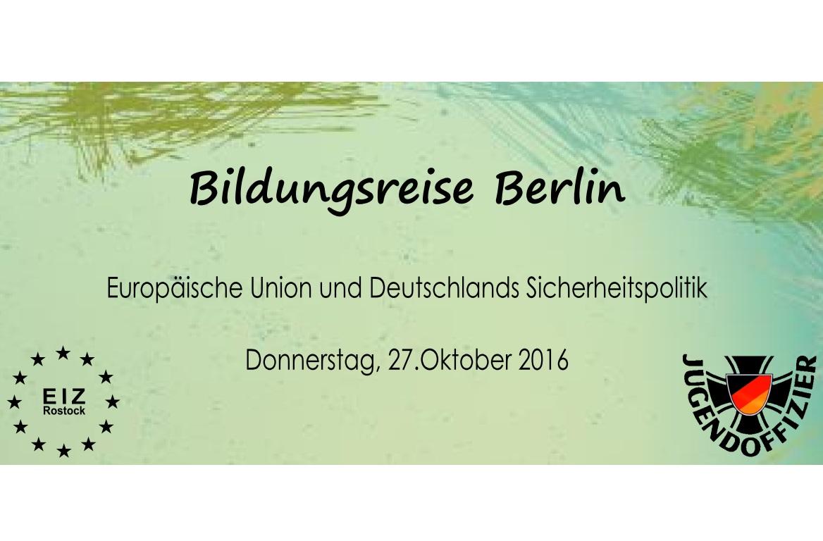 Bildungsreise Berlin Bundeswehr