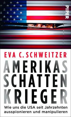 Amerikas Schattenkrieger, Piper Verlag