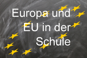Europa und EU in der Schule