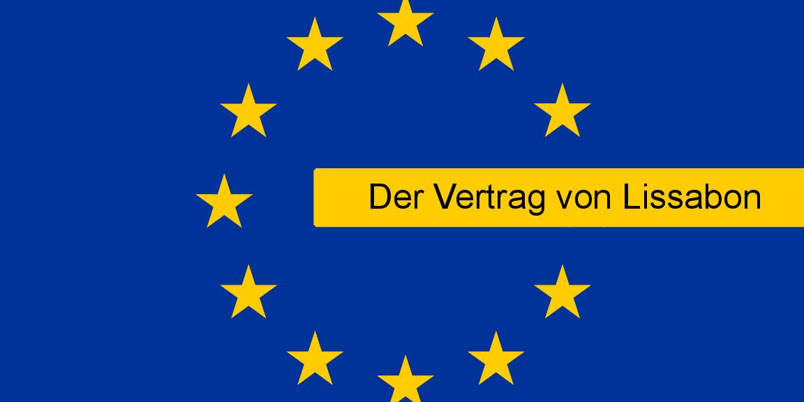 Die Verträge Der Eu Der Vertrag Von Lissabon Eiz Rostock