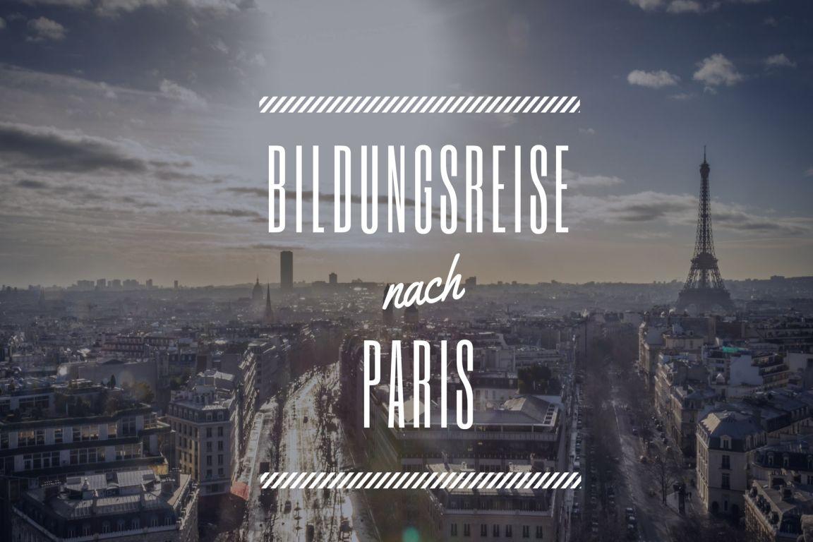 Wir fahren nach Paris mit ELSA Greifswald
