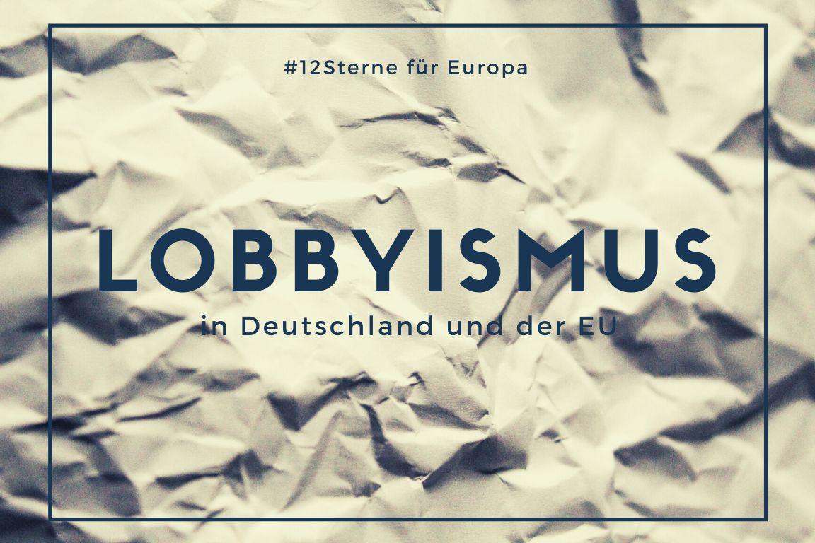 Lobbyismus in Deutschland und der EU