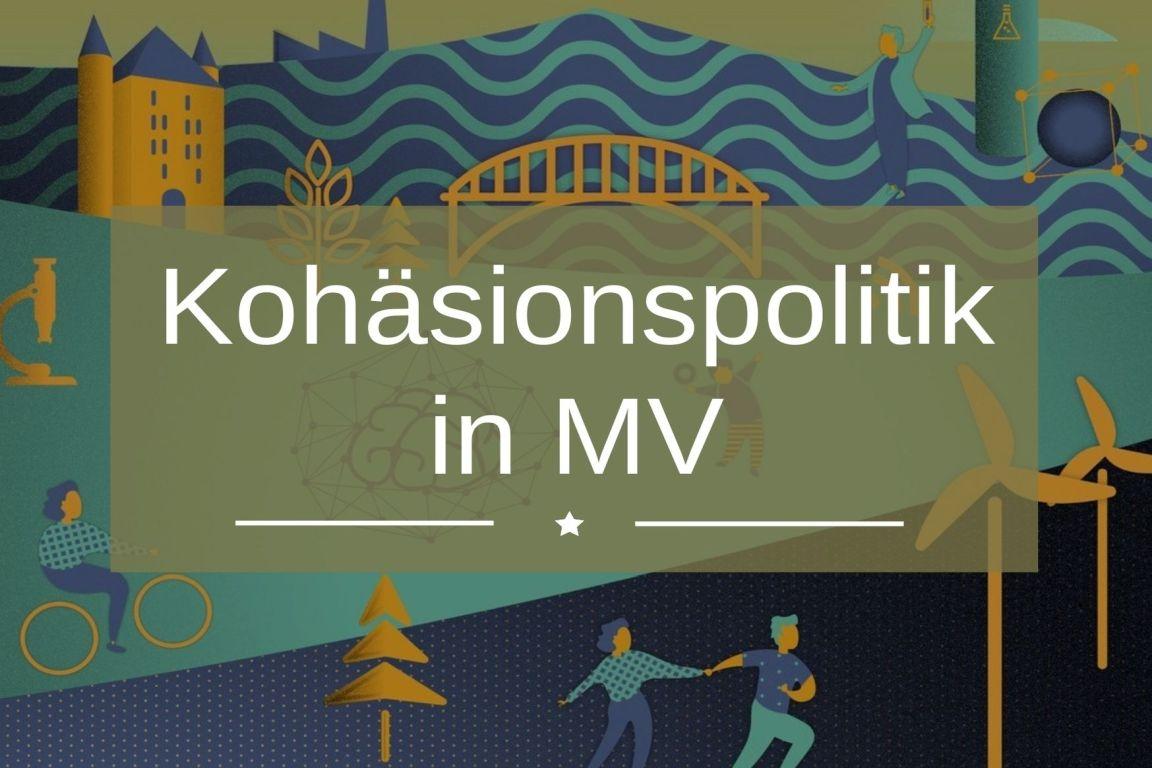 Europa in MV, MV in Europa: Kohäsionspolitik in MV