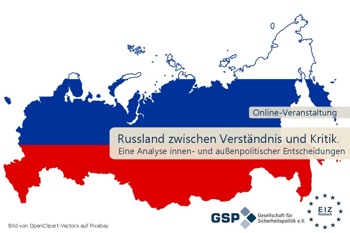 Russland zwischen Verständnis und Kritik