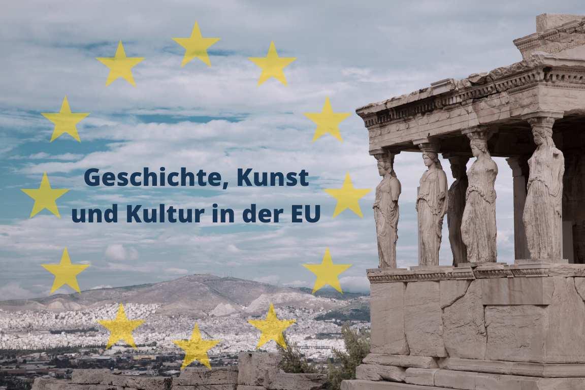 Geschichte, Kunst & Kultur in der EU